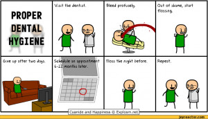 Proper dental hygiene / Cyanide and Happiness :: dentist :: comics ...