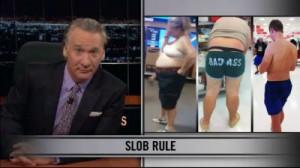 Watch: Bill Maher – Just Wear Pants – Bill Maher New rules