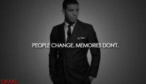 Drake Quotes About The Past Dont go through life