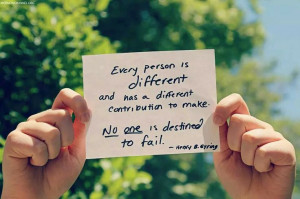 Every person is different, and has a different contribution to make ...
