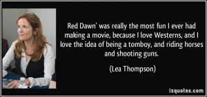 Red Dawn' was really the most fun I ever had making a movie, because I ...