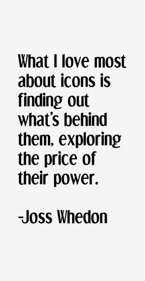 Joss Whedon Quotes & Sayings