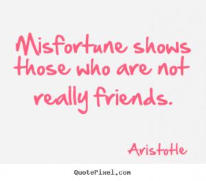 friends aristotle more friendship quotes motivational quotes success ...