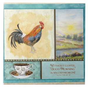 Coffee & Rooster Funny Sayings Kitchen Art Decor Tile