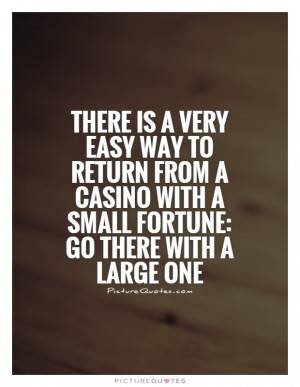 Money Quotes Gambling Fortune Jack Yelton Casinos