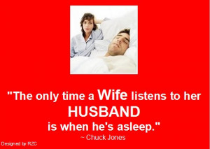 Wife Quotes To Her Husband ~ Husband Quotes – The only time a wife ...