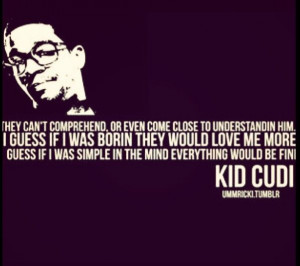 Kid Cudi quotes