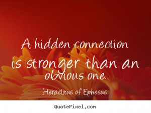 quotes about life by heraclitus of ephesus customize your own quote