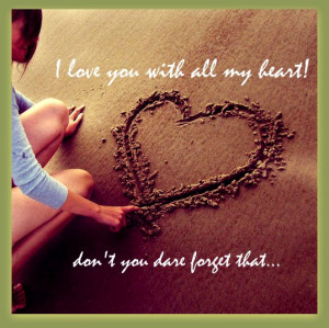 Love You With All My Heart...!