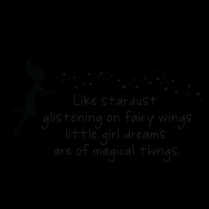 Quotes For Little Girls Little girl dreams stardust