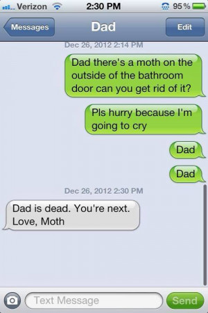 Dad text messages -best dad ever -funny