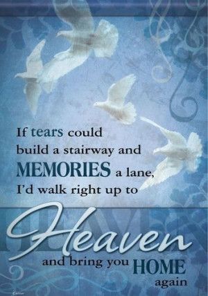 Heaven Quotes For Someone Who Passed Away Heaven