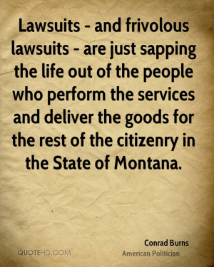 Lawsuits - and frivolous lawsuits - are just sapping the life out of ...