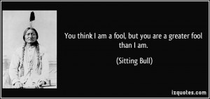 More Sitting Bull Quotes