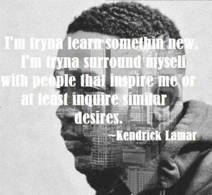 rapper kendrick lamar quotes and sayings cute himself inspiring
