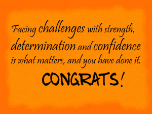 Facing Challenges With Strength Determination And Confidence Is What ...