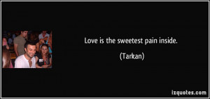quotes about painful love