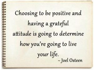 Home » Quotes » Choosing To Be Positive And Having A Grateful ...