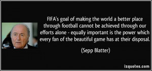 FIFA's goal of making the world a better place through football cannot ...