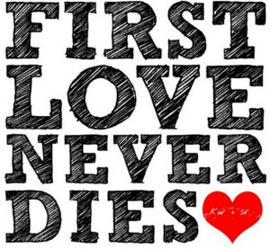 first love quotes true best sayings inspiring