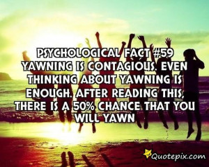 Fact #59yawning Is Contagious.even Thinking About Yawning ...