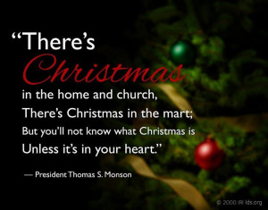 Christmas quote from President Thomas S. Monson LDS Christmas