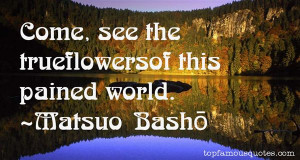Matsuo Basho Quotes Pictures