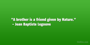 Down Legouve Quotes Brother...