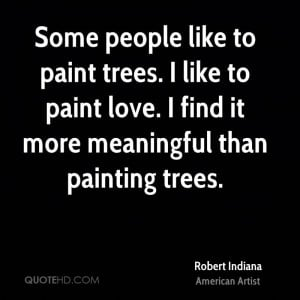 Robert Indiana Quotes