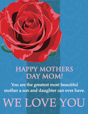 Happy Mothers Day Mom we love you (Greeting card)