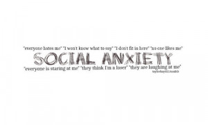 Social Anxiety Tumblr Quotes