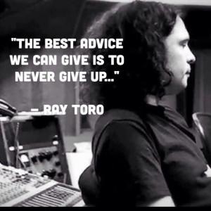 Ray Toro | quote