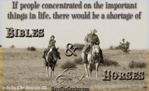 motivational cowboy quotes | If people focused on what's important ...