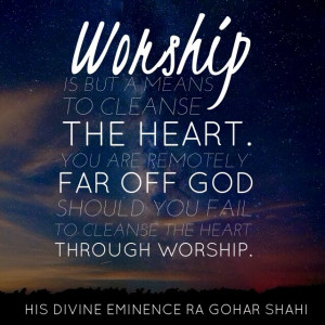 Quote of the Day: Worship is But a Means to...