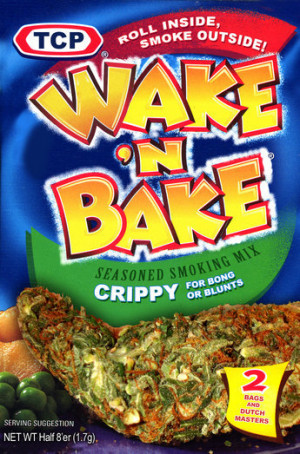 His smoking weed when he wakes up