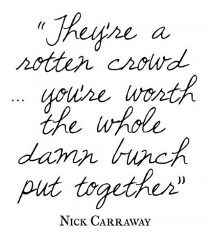 Download HERE >> Great Nick Carraway Quotes