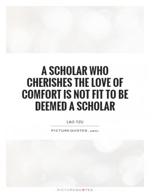 ... Is Not Fit To Be Deemed A Scholar Quote | Picture Quotes & Sayings