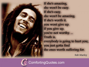 Bob Marley Quote – If She's Amazing