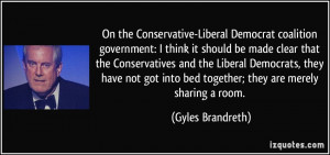 On the Conservative-Liberal Democrat coalition government: I think it ...