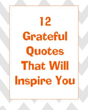 12 Grateful Quotes That Inspire