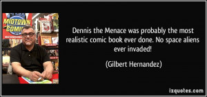 ... realistic comic book ever done. No space aliens ever invaded