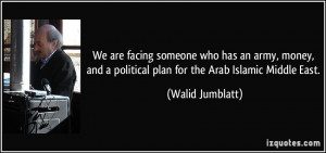 More Walid Jumblatt Quotes