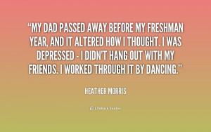 quote-Heather-Morris-my-dad-passed-away-before-my-freshman-231027_1 ...