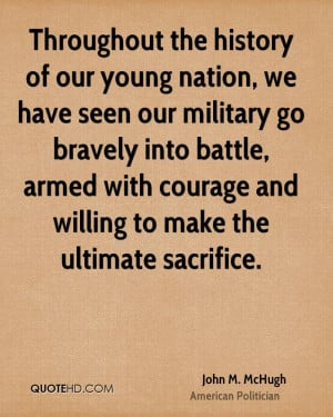 ... Battle, Armed With Courage And Willing To Make The Ultimate Sacrifice