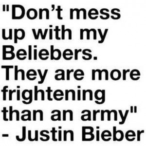 Justin Bieber Belieber Quotes