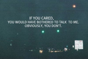 bother, care, love, obviously, quote, text, too sad