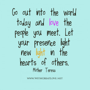 Love the people you meet quotes