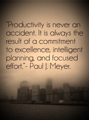 ... excellence, intelligent planning and focused effort.
