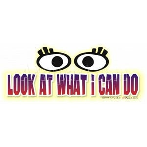 Look What I Can Do - Sayings and Quotes - Look what I can do Keywords ...