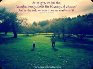 ... sacrifice at all. spencer w. kimball quotes, bible quotes, faith